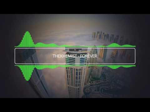 The Khemist - Forever