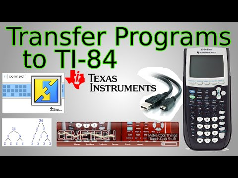 How to Transfer Programs to TI-84 (TI Connect, CemeTech