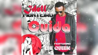 Idell Monteiro - Cuida feat LBP Queen