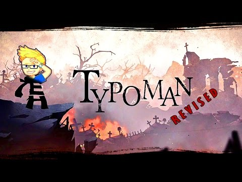 Typoman (Revised) | CHANGE THE WORLD WITH WORDS! | First-look PC gameplay!