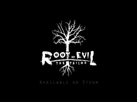 Trailer - Root Of Evil: The Tailor