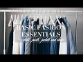 BASIC FASHION ESSENTIALS TO BUILD YOUR WARDROBE | AlyraTV