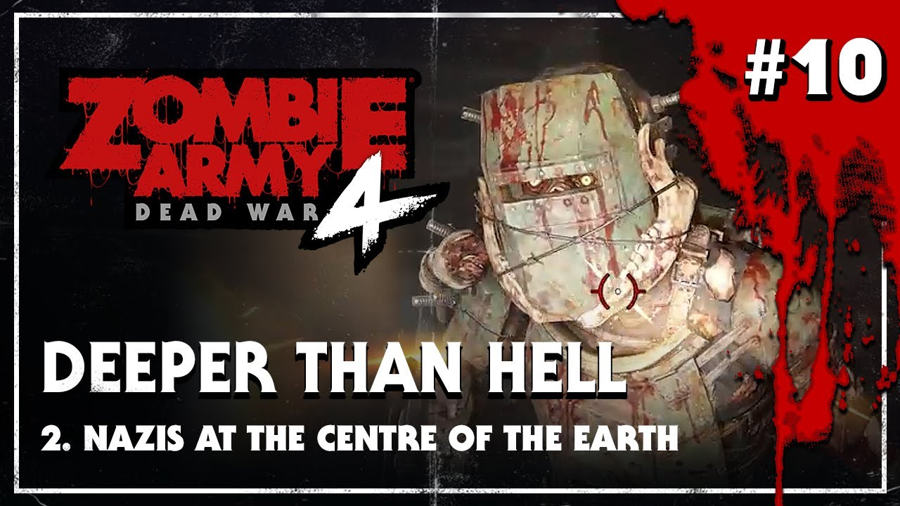 Download Zombie Army 4: Dead War – Deeper Than Hell – Nazis at the Centre of the Earth - Playthrough #10