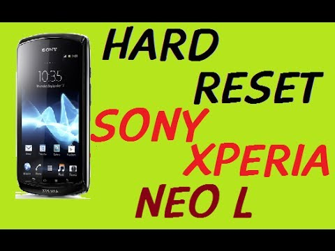 HOW TO HARD RESET WIPE DATA ON SONY XPERIA NEO L