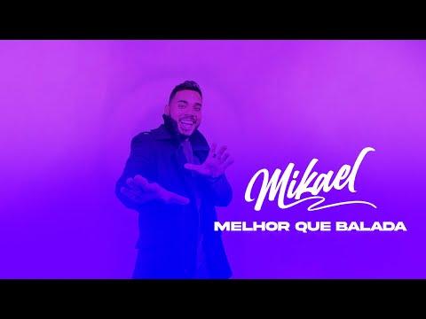 Mikael - Melhor