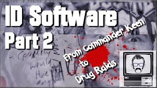 Id Software (Pt. 2) - From Commander Keen to Drug Raids | Nostalgia Nerd