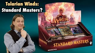 Tolarian Winds: Are Challenger Decks really Standard Masters? A Magic: The Gathering VLOG