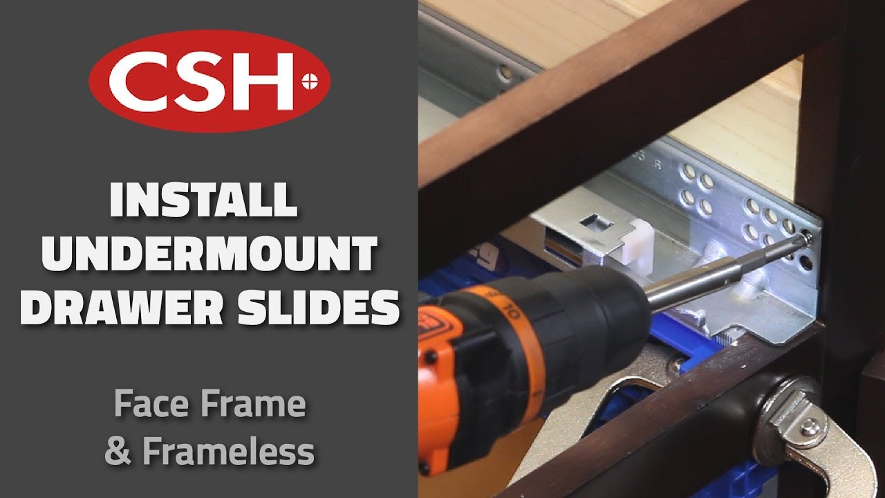 How To Install An Under Mount Slide Csh 39 3300 Series For Face Frame And Frameless Cabinets