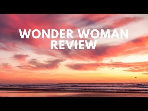 Wonder Woman 2017 Film Review. Moderate Spoilers