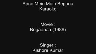 Apno Mein Main Begana - Karaoke - Begaanaa (1986) - Kishore Kumar