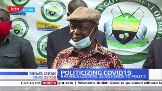Rasanga MP tells leaders to stop politicizing COVID-19