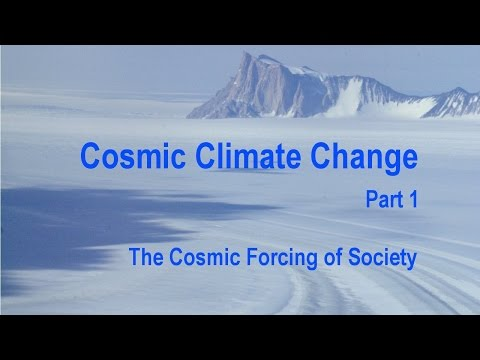 Cosmic Climate Change Forcing Society