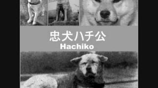 Hachiko Tribute Goodbye + MP3