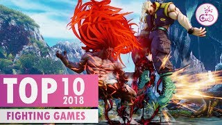 TOP 10 BEST Fighting Games of 2018 |  PS4/XB1/PC/SWITCH