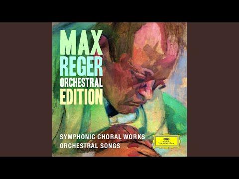 Reger: Requiem On A Poem By Hebbel, Op. 144b