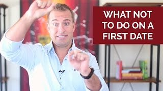 What NOT to do on a FIRST DATE (Strange but True)
