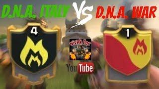 Clash of Clans - D.N.A. ITALY vs D.N.A. WAR