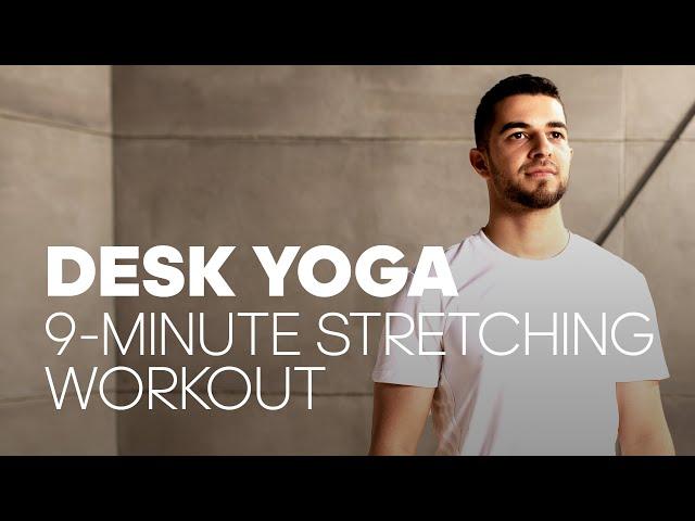 Desk Yoga: 9-minute Stretch