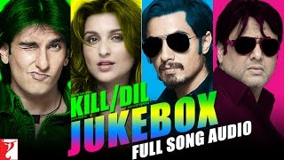 Kill Dil Full Song Audio Jukebox | Shankar-Ehsaan-Loy | Ranveer | Ali Zafar | Parineeti | Govinda