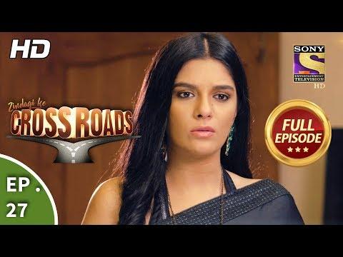 Crossroads  Ep 27  Full Episode 3rd August, 2018