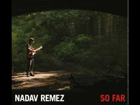 Nadav Remez - The Miracle