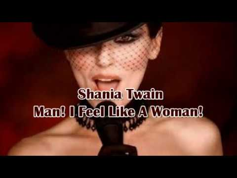 Shania Twain Man I Feel Like A Woman Traduzione In Italiano Youtube