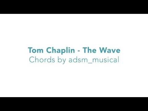 Tom Chaplin - The Wave with lyrics and chords