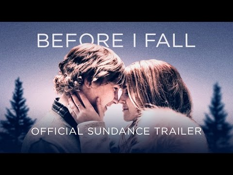 Before I Fall Official Sundance Trailer I NOW PLAYING