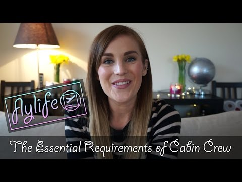 The Essential Requirements of Cabin Crew | flylifeDanni