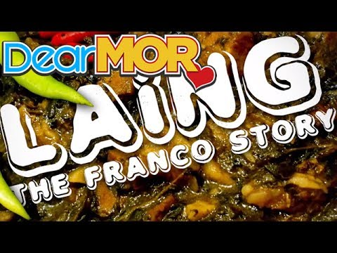 "Dear MOR: ""Laing: The Franco Story 03-01-17"