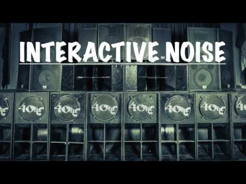 Interactive Noise - Special MIX