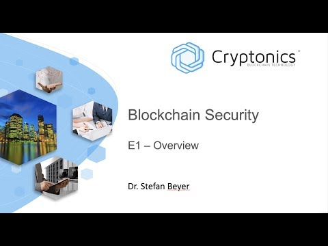 Blockchain Security E1 - Overview