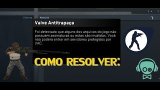 COMO RESOLVER VALVE ANTITRAPAÇA - Counter-strike Global Offensive