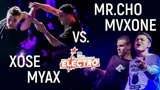 Myax & Xose vs. Maxone & Mr.Cho | Semifinal @ Electro 10 Years Anniversary