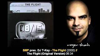 SMP pres. DJ T-Kay - The Flight (Original Version)