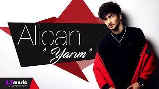 Alican - Yarim (Official music 2019) Resimi