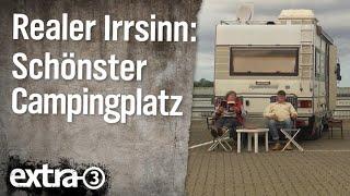 Realer Irrsinn: Der schönste Campingplatz der Welt | extra 3 | NDR