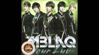 MBLAQ (엠블랙) - Your Luv (full track album)