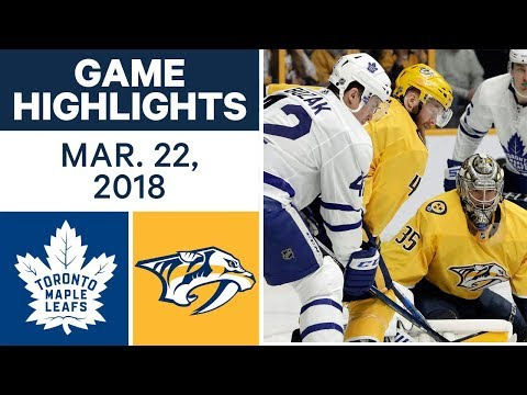 NHL Game Highlights | Maple Leafs vs. Predators - Mar. 22, 2018