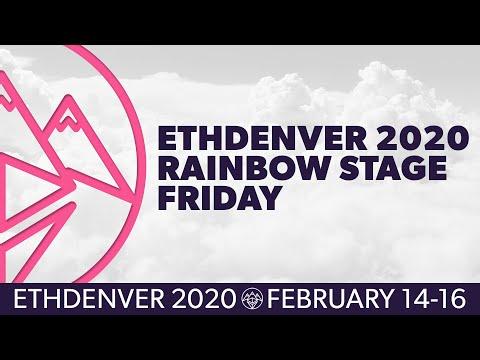 full-livestream:-ethdenver-2020-rainbow-stage---friday