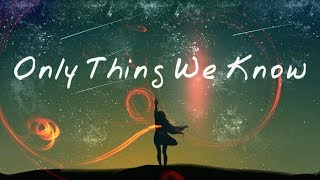 Alle Farben (feat. Kelvin Jones & Younotus) - Only Thing We Know