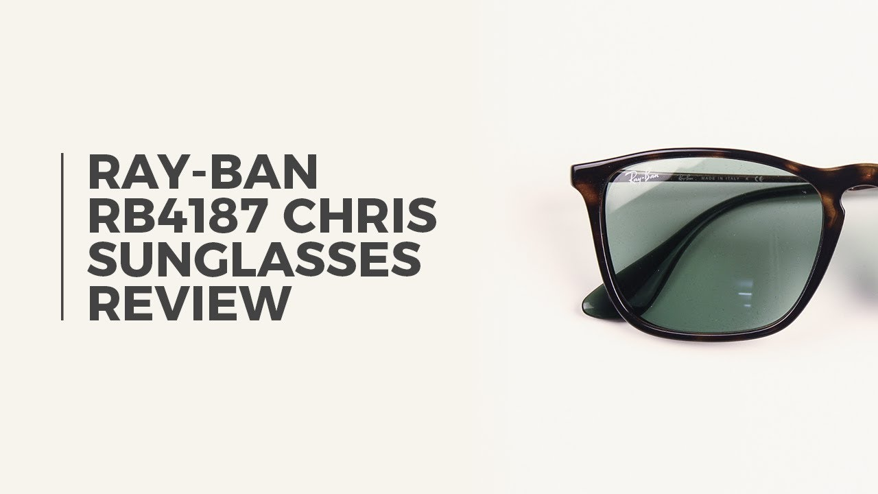 973ec72be84 Ray Ban RB4187 Chris Sunglasses Review