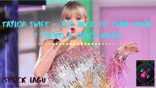 Taylor Swift - You Need To Calm Down | Chord & Lyrcs Video
