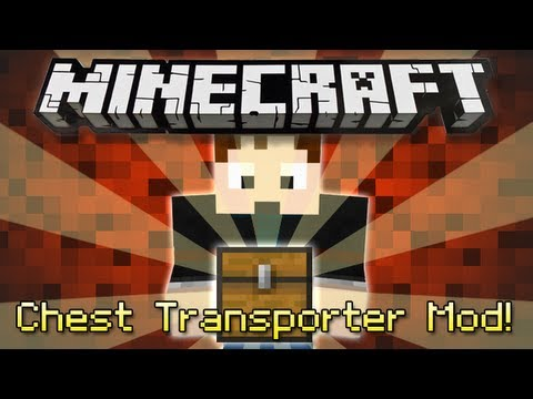 Minecraft : CHEST TRANSPORTER MOD! - YouTube