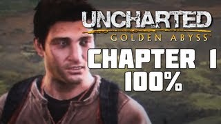 Uncharted: Golden Abyss - Chapter 1 100%