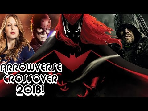 Arrowverse Crossover 2018: BATWOMAN & GOTHAM CITY! (OMFG!)