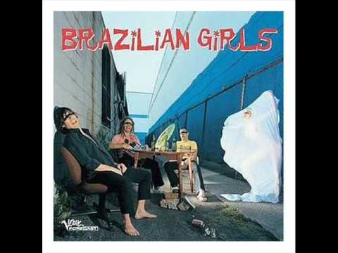 Brazilian Girls - Cornerstore