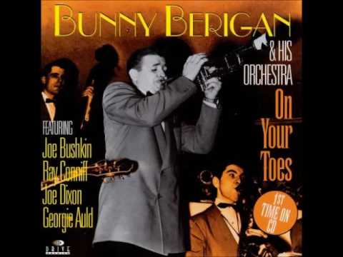 Bunny Berigan and His Orchestra - On Your Toes  -  Full Album