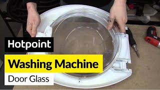 how to replace the washing machine door glass on a hotpoint washer
