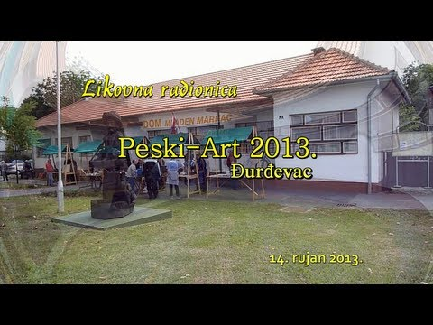 Likovna radionica - Peski-Art 2013. Đurđevac HD